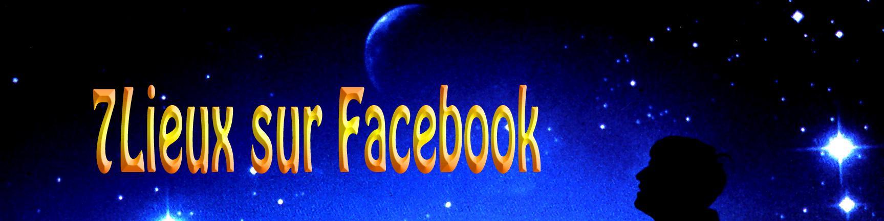 7Lieux sur Facebook